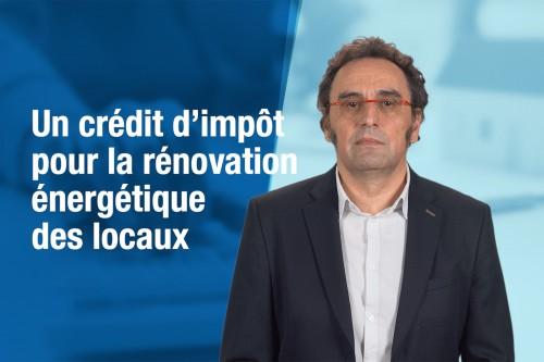 Un crédit d'impôt pour la rénovation énergétique des locaux