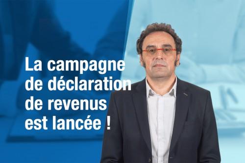 La campagne de déclaration de revenus est lancée!
